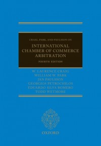 Craig, Park and Paulsson on International Chamber of Commerce Arbitration