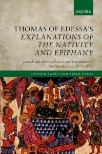 Thomas of Edessa's Explanations of the Nativity and Epiphany