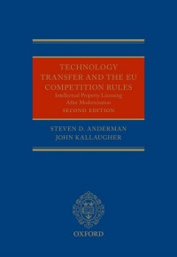 Technology Transfer and the EU Competition Rules