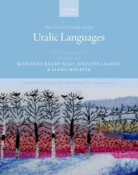 The Oxford Guide to the Uralic Languages