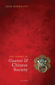 The Theory of Guanxi and Chinese Society