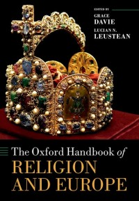 The Oxford Handbook of Religion and Europe