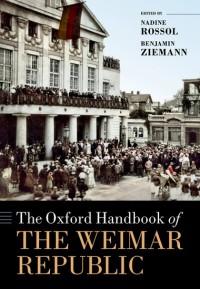 The Oxford Handbook of the Weimar Republic
