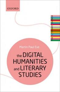 The Digital Humanities and Literary Studies