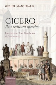 Cicero, Post Reditum Speeches: Introduction, Text, Translation, and Commentary
