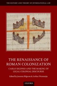 The Renaissance of Roman Colonization
