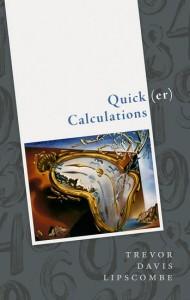 Quick(er) Calculations