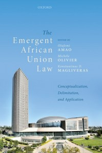 The Emergent African Union Law
