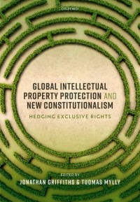 Global Intellectual Property Protection and New Constitutionalism
