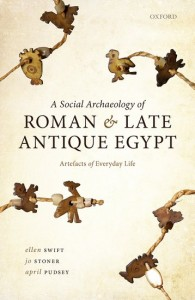 A Social Archaeology of Roman and Late Antique Egypt