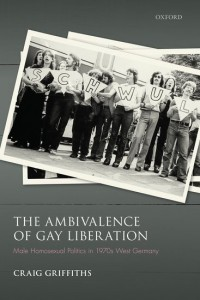 The Ambivalence of Gay Liberation