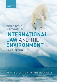 Birnie, Boyle, and Redgwell's International Law and the Environment