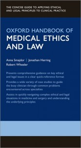 Oxford Handbook of Medical Ethics and Law