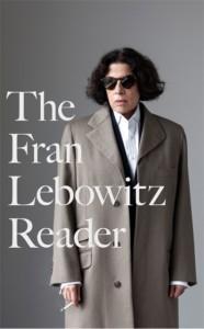 Fran Lebowitz Reader