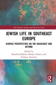 Jewish Life in Southeast Europe