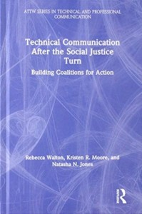 Technical Communication After the Social Justice Turn