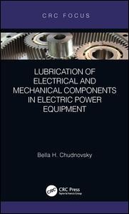 Lubrication of Electrical and Mechanical Components in Electric Power Equipment