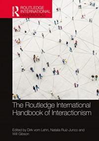 The Routledge International Handbook of Interactionism