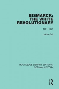 Bismarck: The White Revolutionary