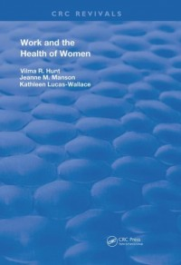 Work & the Health of Women