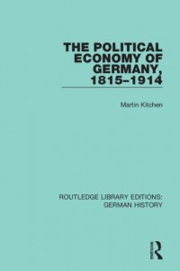 The Political Economy of Germany, 1815-1914