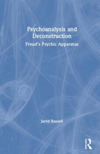 Psychoanalysis and Deconstruction