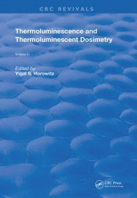 Thermoluminescence and Thermoluminescent Dosimetry