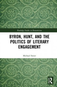 Byron, Hunt, and the Politics of Literary Engagement