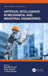 Artificial Intelligence in Mechanical and Industrial Engineering