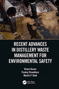 Recent Advances in Distillery Waste Management for Environmental Safety