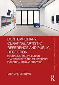 Contemporary Curating, Artistic Reference and Public Reception