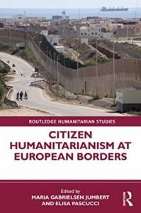 Citizen Humanitarianism at European Borders