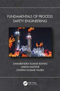 Fundamentals of Process Safety Engineering