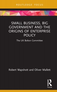Small Business, Big Government and the Origins of Enterprise Policy