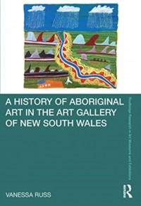 A History of Aboriginal Art in the Art Gallery of New South Wales