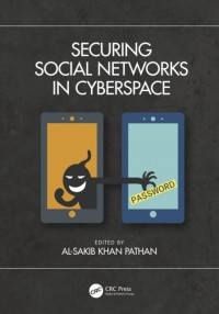 Securing Social Networks in Cyberspace