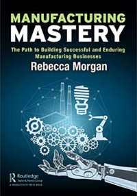 Manufacturing Mastery