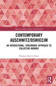 Contemporary Auschwitz/Oswiecim