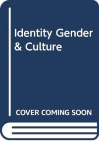 Identity Gender & Culture
