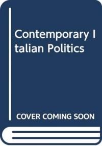 Contemporary Italian Politics
