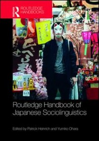 Routledge Handbook of Japanese Sociolinguistics