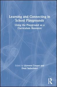 Learning and Connecting in School Playgrounds