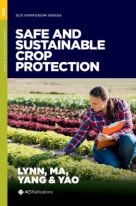 Safe and Sustainable Crop Protection