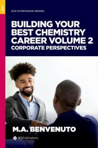Building Your Best Chemistry Career, Volume 2