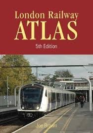 London Rail Atlas 5th Edition