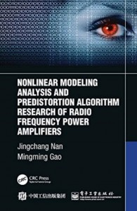 Nonlinear Modeling Analysis and Predistortion Algorithm Research of Radio Frequency Power Amplifiers