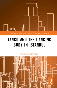Tango and the Dancing Body in Istanbul