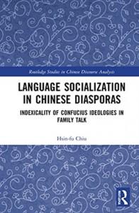 Language Socialization in Chinese Diasporas