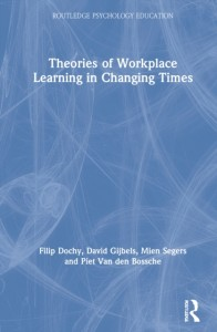 Theories of Workplace Learning in Changing Times