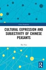 Cultural Expression and Subjectivity of Chinese Peasants